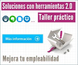 Soluciones con herramientas 2.0 - Taller Practico