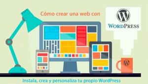 Cómo crear una web con WordPress - Curso en Tenerife - Instala, Crea y personaliza tu propio WordPress