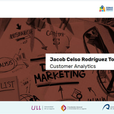 Customer Analytics - Curso Universitario Superior de Gestión de Comercio Urbano - Jacob Rodriguez Torres