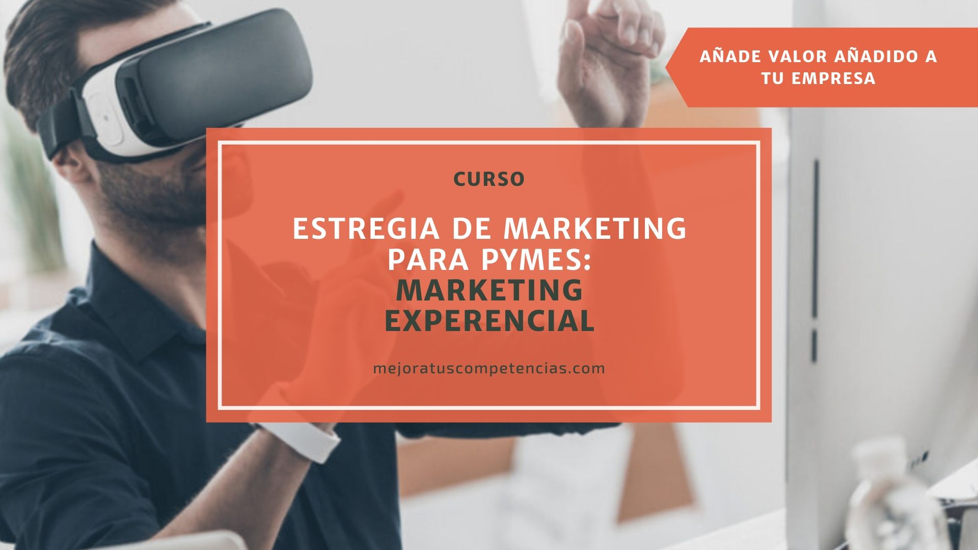 Marketing para PYMES y Marketing Experimental - Tenerife - Canarias